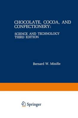 Chocolate, Cocoa, and Confectionery: Science and Technology (Paperback)