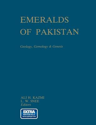 Emeralds of Pakistan: Geology, Gemology and Genesis