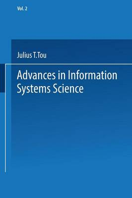 Advances in Information Systems Science: Volume 2 - Advances in Information Systems Science (Paperback)