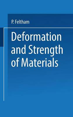 Deformation and Strength of Materials (Paperback)