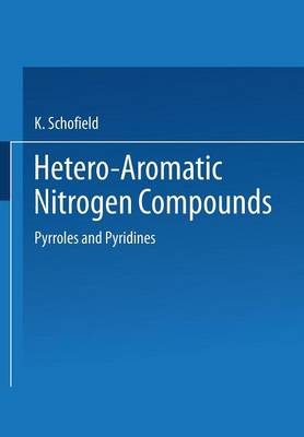 Hetero-Aromatic Nitrogen Compounds: Pyrroles and Pyridines (Paperback)