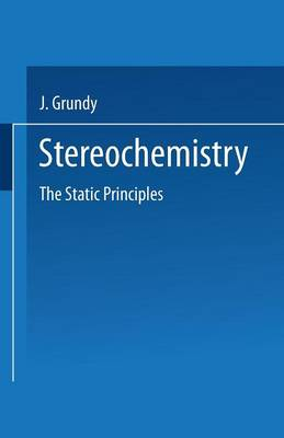 Stereochemistry: The Static Principles (Paperback)