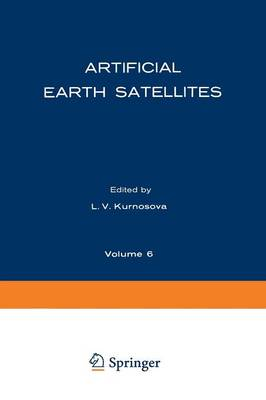 Artificial Earth Satellites: Volume 6 (Paperback)