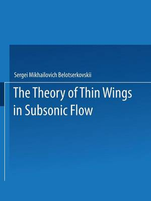 The Theory of Thin Wings in Subsonic Flow (Paperback)
