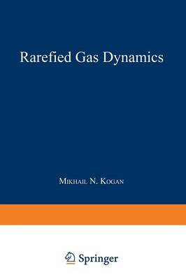 Rarefied Gas Dynamics (Paperback)
