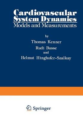 Cardiovascular System Dynamics: Models and Measurements (Paperback)