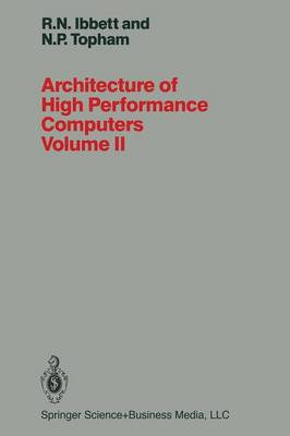 Architecture of High Performance Computers Volume II: Array processors and multiprocessor systems (Paperback)