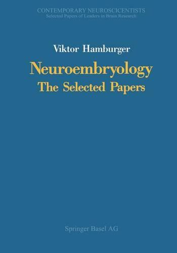 Neuroembryology: The Selected Papers (Paperback)