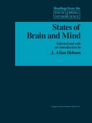 States of Brain and Mind - Readings from the Encyclopedia of Neuroscience (Paperback)