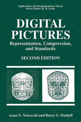 Digital Pictures: Representation, Compression, and Standards - Applications of Communications Theory (Paperback)