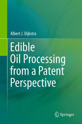 Edible Oil Processing from a Patent Perspective (Paperback)