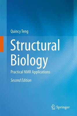 Structural Biology: Practical NMR Applications (Paperback)