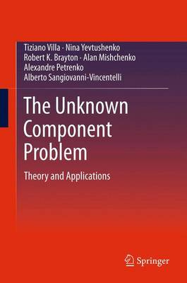 The Unknown Component Problem: Theory and Applications (Paperback)
