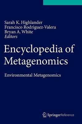 Encyclopedia of Metagenomics: Environmental Metagenomics (Hardback)