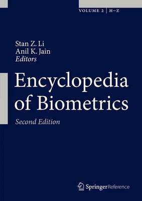 Encyclopedia of Biometrics - Encyclopedia of Biometrics (Hardback)