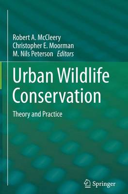 Urban Wildlife Conservation: Theory and Practice (Hardback)