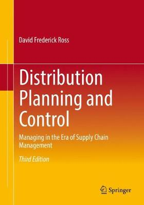 Distribution Planning and Control: Managing in the Era of Supply Chain Management (Paperback)