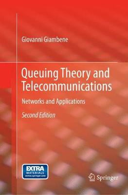 Queuing Theory and Telecommunications: Networks and Applications (Paperback)