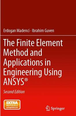 The Finite Element Method and Applications in Engineering Using ANSYS (R) (Paperback)