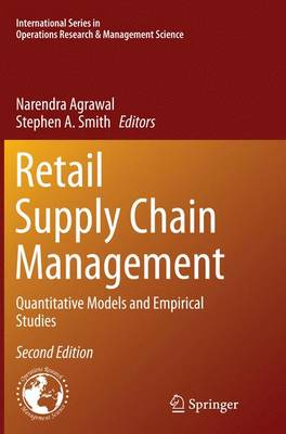 Retail Supply Chain Management: Quantitative Models and Empirical Studies - International Series in Operations Research & Management Science 223 (Paperback)