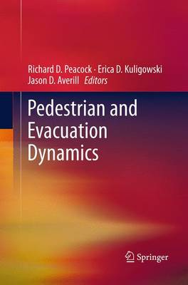 Pedestrian and Evacuation Dynamics (Paperback)