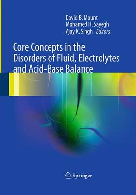Core Concepts in the Disorders of Fluid, Electrolytes and Acid-Base Balance (Paperback)