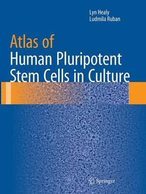 Atlas of Human Pluripotent Stem Cells in Culture (Paperback)
