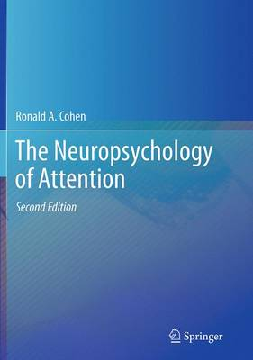 The Neuropsychology of Attention (Paperback)