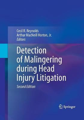 Detection of Malingering during Head Injury Litigation (Paperback)