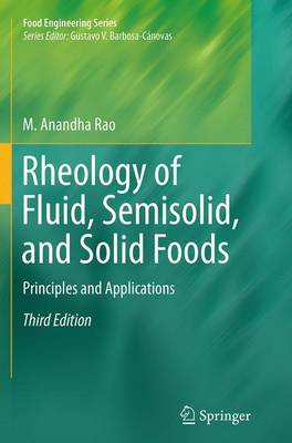 Rheology of Fluid, Semisolid, and Solid Foods: Principles and Applications - Food Engineering Series (Paperback)