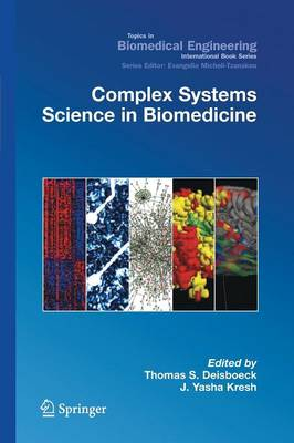 Complex Systems Science in Biomedicine - Topics in Biomedical Engineering. International Book Series (Paperback)