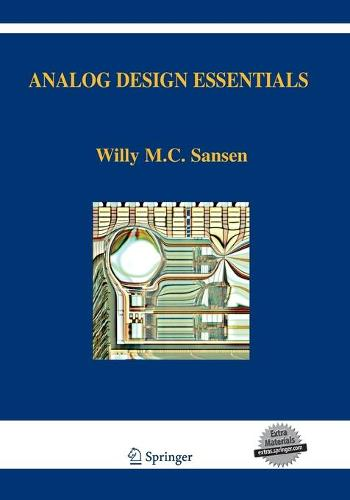 Analog Design Essentials - The Springer International Series in Engineering and Computer Science 859 (Paperback)