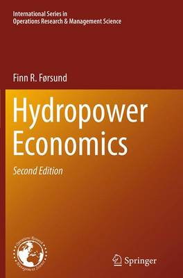 Hydropower Economics - International Series in Operations Research & Management Science 217 (Paperback)