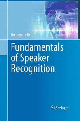 Fundamentals of Speaker Recognition (Paperback)