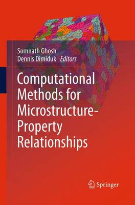 Computational Methods for Microstructure-Property Relationships (Paperback)