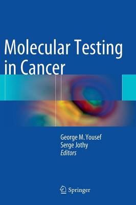 Molecular Testing in Cancer (Hardback)