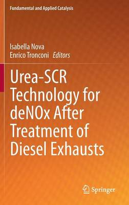 Urea-SCR Technology for deNOx After Treatment of Diesel Exhausts - Fundamental and Applied Catalysis (Hardback)
