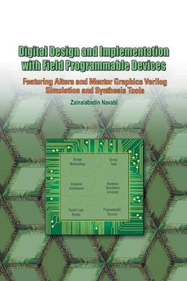 Digital Design and Implementation with Field Programmable Devices (Paperback)