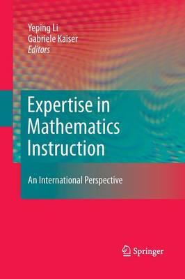 Expertise in Mathematics Instruction: An International Perspective (Paperback)