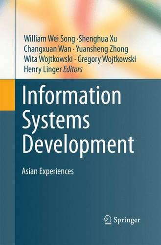 Information Systems Development: Asian Experiences (Paperback)