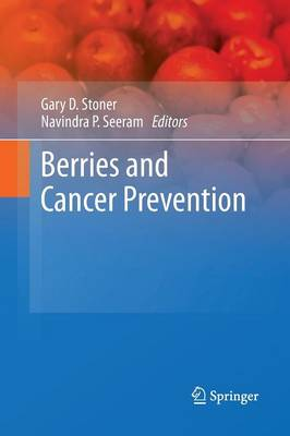 Berries and Cancer Prevention (Paperback)