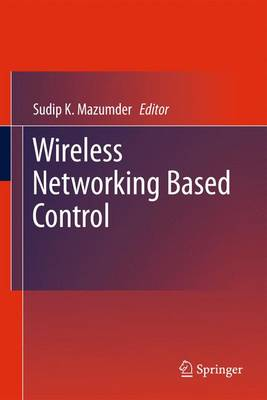 Wireless Networking Based Control (Paperback)