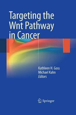 Targeting the Wnt Pathway in Cancer (Paperback)