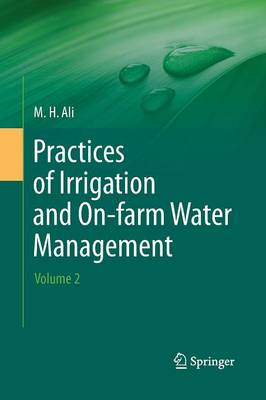 Practices of Irrigation & On-farm Water Management: Volume 2 (Paperback)
