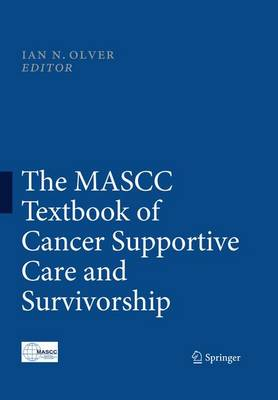 The MASCC Textbook of Cancer Supportive Care and Survivorship (Paperback)