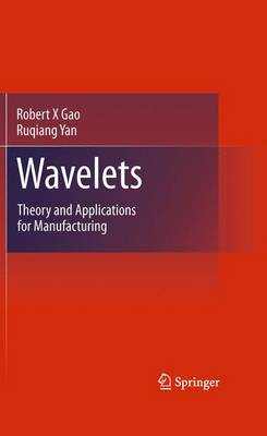 Wavelets: Theory and Applications for Manufacturing (Paperback)