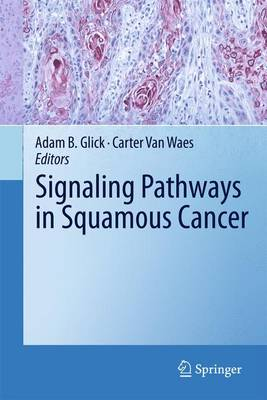 Signaling Pathways in Squamous Cancer (Paperback)
