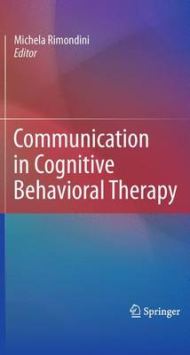 Communication in Cognitive Behavioral Therapy (Paperback)
