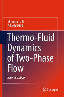 Thermo-Fluid Dynamics of Two-Phase Flow (Paperback)