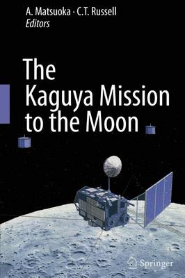 The Kaguya Mission to the Moon (Paperback)